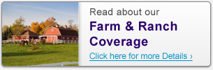 Read about our Farm & Ranch Coverage